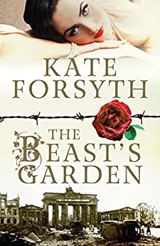 The Beast's Garden by [Kate Forsyth]