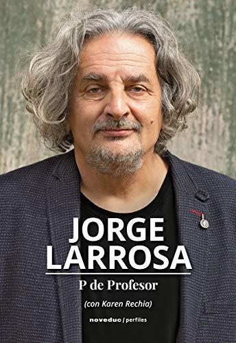 P de Profesor (Perfiles) (Spanish Edition)