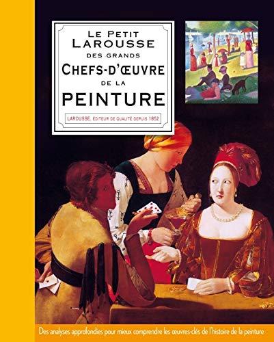 Petit Larousse Des Plus Grands Chefs Doeuvre De La Peinture
