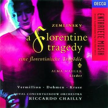 Zemlinsky: A Florentine Tragedy/Mahler, A. Lieder