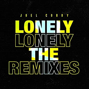 Lonely (The Remixes)