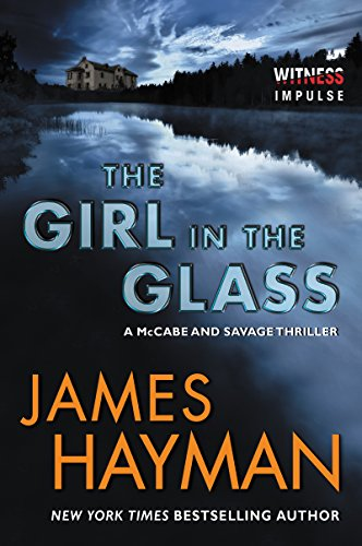 The Girl in the Glass: A McCabe and Savage Thriller (McCabe and Savage Thrillers Book 4)