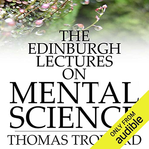 The Edinburgh Lectures on Mental Science audiobook cover art