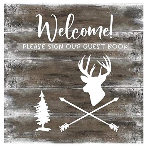 Welcome: Rustic Wood Guestbook For Vacation House, Guesthouse Lodge Visitors, Rental Cabin B&B...