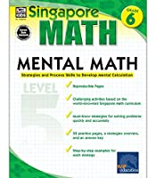 Singapore Math – Mental Math Level 5 Workbook for 6th Grade, Paperback, 64 Pages, Ages 11–12 with Answer Key