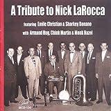 A Tribute To Nick Larocca