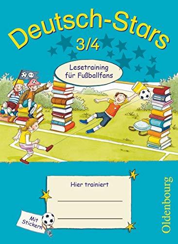 Deutsch-Stars - Allgemeine Ausgabe - 3./4. Schuljahr: Lesetraining für Fußballfans - Übungsheft - Mit Lösungen