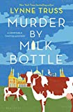 Image of Murder by Milk Bottle (A Constable Twitten Mystery)