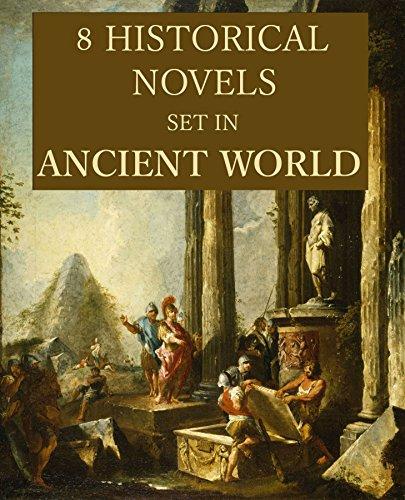 8 Historical Novels Set in Ancient World: Anthology (English Edition)