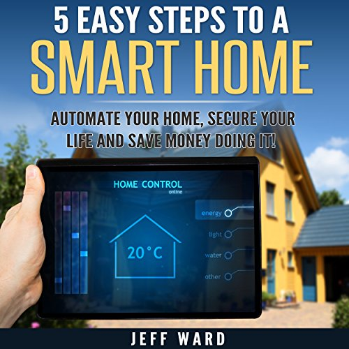 5 Easy Steps to a Smart Home audiobook cover art