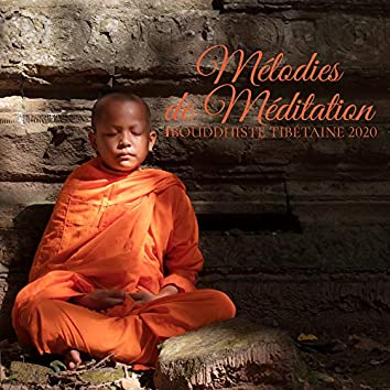 Mélodies de Méditation Bouddhiste Tibétaine 2020