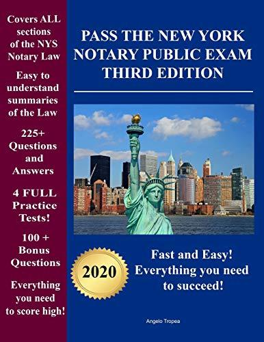 Pass the New York Notary Public Exam Third Edition:...