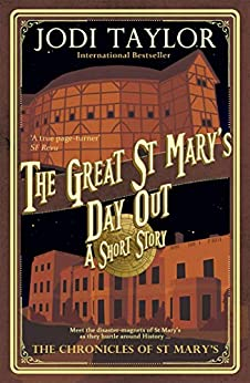 The Great St Mary's Day Out by [Jodi Taylor]