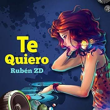 Rubén ZD , TE QUIERO