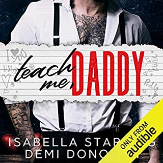 Teach Me Daddy                   By:                                                                                                                                 Isabella Starling,                                                                                        Demi Donovan                               Narrated by:                                                                                                                                 Samantha Summers,                                                                                        Alexander Cendese                      Length: 5 hrs and 43 mins     3 ratings     Overall 4.3