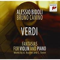 Giuseppe Verdi - Fantasia - Transcriptions by Camillo Sivori