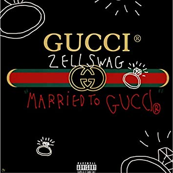Married to Gucci