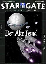 STAR GATE 009 Buchausgabe: Menschen unerwünscht (STAR GATE - das Original) (German Edition)