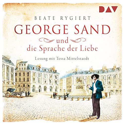 George Sand und die Sprache der Liebe  By  cover art