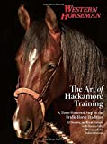 Art of Hackamore Training: A Time-Honored Step In The Bridle-Horse Tradition