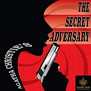 The Secret Adversary [Classic Tales Edition] audiobook cover art
