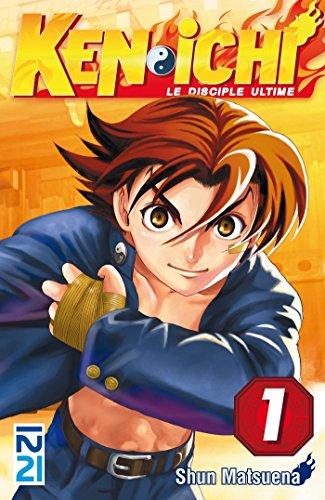 Ken-ichi, saison 1 : Le disciple ultime - tome 01