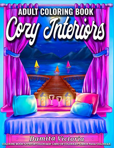 Cozy Interiors: An Adult Coloring Book for Relaxation Featuring Inspirational Interior Home Designs, Lovely Room Ideas, and Beautiful Home Decorations | Perfect Gift Ideas for Men & Women