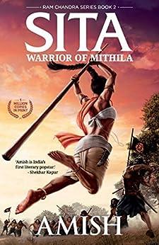 Sita: Warrior of Mithila (Ram Chandra Book 2) by [Amish]