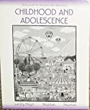 Study Guide for Newman and Newman's Childhood and Adolescence