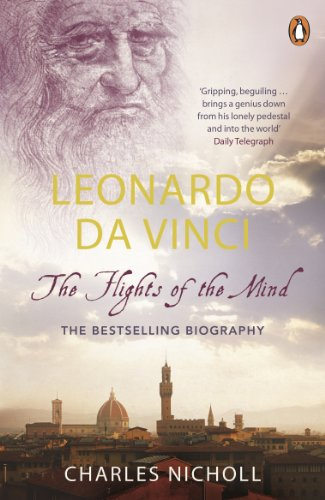 Leonardo Da Vinci: The Flights of the Mind (English Edition)