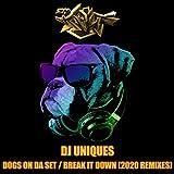 Dogs On Da Set (DJ Uniques)