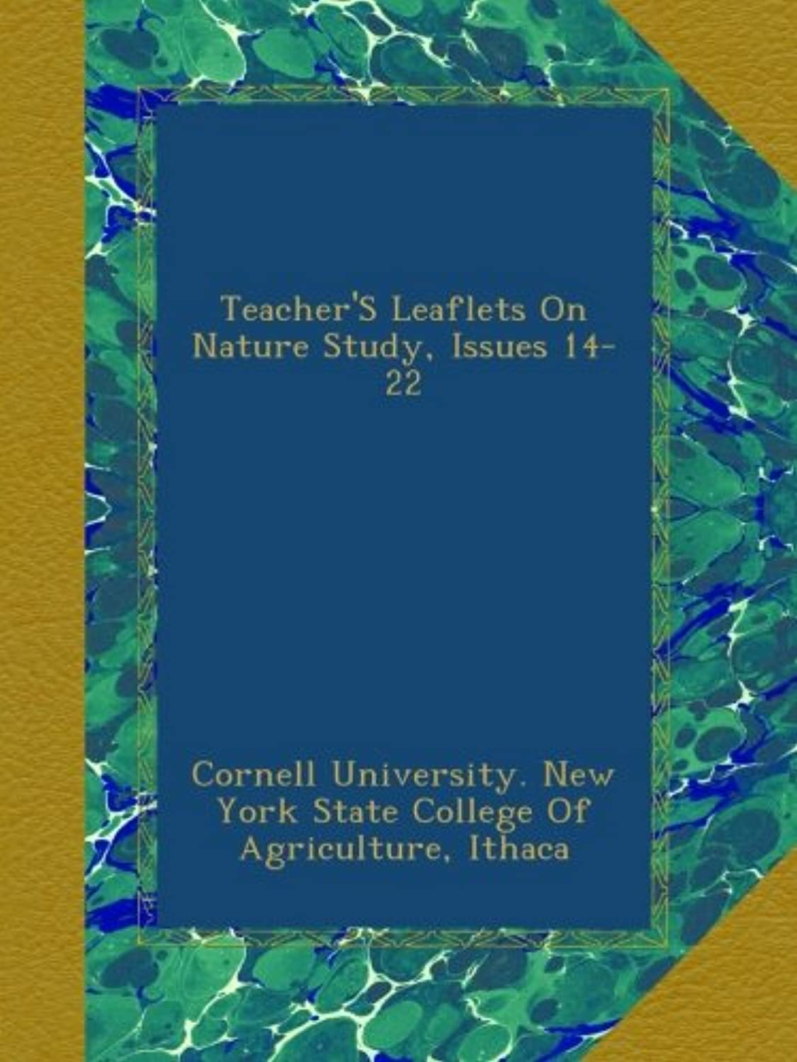 Teacher'S Leaflets On Nature Study, Issues 14-22