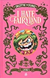 I hate Fairyland, Intégrale Tome 1