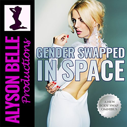Gender Swapped in Space audiobook cover art