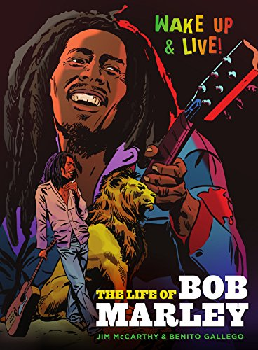 Wake Up and Live: The Life of Bob Marley (English Edition)