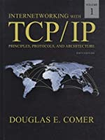 Internetworking with TCP/IP Volume One (6th Edition) by Douglas E. Comer(2013-05-05)