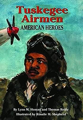 Tuskegee Airmen: American Heroes (English Edition)