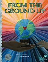 From the Ground Up by Koniver MD, Laura (December 4, 2012) Paperback