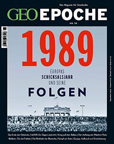 GEO Epoche (mit DVD) / GEO Epoche mit DVD 95/2019 - 1989 Europas Schicksalsjahr und seine Folgen: DVD: Moskaus Imperium - Alter Traum von Macht und Stärke