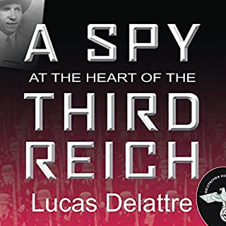 A Spy at the Heart of the Third Reich cover art