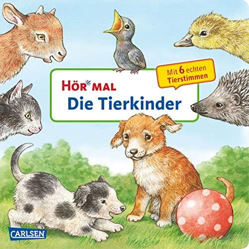 Hör mal (Soundbuch): Die Tierkinder: Zum Hören, Schauen und Mitmachen ab 2 Jahren. Mit echten Tierstimmen