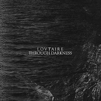 Through Darkness