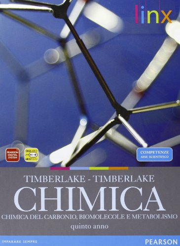 Chimica. Carbonio, biomolecole, metabolismo. Per le Scuole superiori. Con espansione online