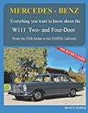 MERCEDES-BENZ, The 1960s, W111 Two- and Four-Door: From the 220b Sedan to the 220SEb Cabriolet