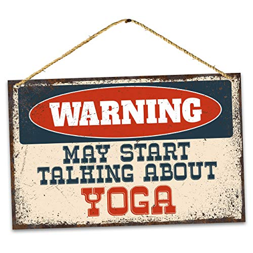 Funny Warning Yoga Metal Sign, May Start Talking About Rustic Retro Weathered Distressed Plaque Vintage Aluminum Plaques for Garage Man Cave Beer Cafee Bar Pub Club Home Decor 8' x 12'