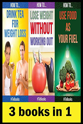 Compare Textbook Prices for 3 books in 1: Health & Fitness, Diet & Nutrition, Diets, Food Content Guides, Nutrition, Vitamins, Weight Loss, Healthy Living How To Be Healthy, How To Be Slim  ISBN 9781535499040 by HTeBooks