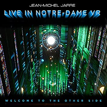 Welcome To The Other Side (Live In Notre-Dame Binaural Headphone Mix)