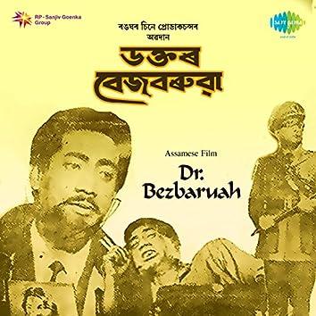 Dr. Bezbaruah (Original Motion Picture Soundtrack)