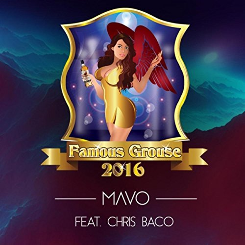 Famous Grouse 2016 (feat. Chris Baco)