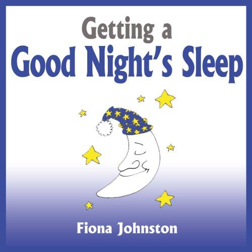 Getting a Good Night's Sleep audiobook cover art